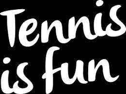 Afbeeldingsresultaat voor tennis is fun