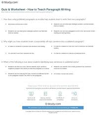 Worksheets Quiz Worksheet How To Teach Paragraph Writing