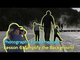 How to IMPROVE Your Photos FAST (Yellowstone Vacation)- Backgrounds (Lesson  6) - YouTube