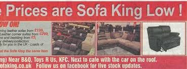 sofa king snl. The Furniture Retailer Also Took Out An Advert In A Local Newspaper Which Caused Offence Sofa King Snl