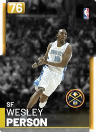 Wesley Person - NBA 2K19 Custom Card - 2KMTCentral