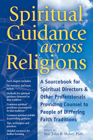 Amazon.co.jp: Spiritual Guidance Across Religions: A Sourcebook for  Spiritual Directors and Other Professionals Providing Counsel to People of  Differing Faith Traditions: Mabry PhD, Rev. John R., Aviv PhD, Dan  Mendelsohn, Broo PhD,