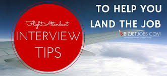 flight attendant interview tips corporate flight attendant interviewing tips that land the job