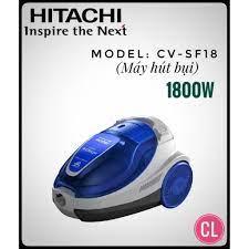 MÁY HÚT BỤI HITACHI Thái lan CV-BH18 (1800W) - Điện Máy Đăng Khoa Hải Phòng  - Đồ gia dụng chính hãng giá cực rẻ