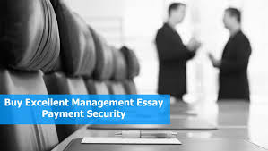 buy excellent management essay essay cafe business management  buy excellent management essay