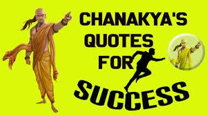 Chanakya Niti For Success Chanakyas Quotes For Success Roaring