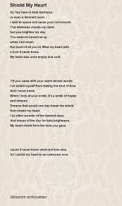 Shield My Heart Poem by blossom schovanec - Poem Hunter