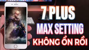 IPHONE 7 PLUS CHIẾN LIÊN QUÂN MAX SETTING: VẪN NGON NHƯNG HƠI NÓNG ! -  YouTube