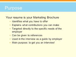 3 Purpose Your resume .