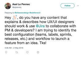 Jira For Ux Designers How To Jira For Designers Designing Atlassian Medium