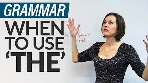 The definition, (used, especially before a noun, with a specifying or particularizing effect, as opposed to the indefinite or generalizing force of the indefinite article a or an): Grammar 8 Rules For Using The In English Youtube