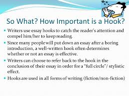 how to develop a hook for essay writing ppt video online  so what how important is a hook