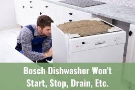 bosch dishwasher won t start stop