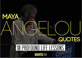 Profound Quotes About Life Beauteous Maya Angelou Quotes 48 Profound Sayings And Poems