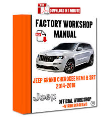 official workshop manual service repair jeep grand cherokee hemi 2014 Jeep Grand Cherokee Drive Shaft at 2014 Jeep Srt Grand Cherokee Wiring Diagram