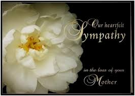 Loss Of Mother Quotes Simple Sympathy Quotes For Loss Mother Condolence Message For Loss Of