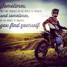 Welcome To Manar Park ›› Inspiration Dirt Bike Quotes