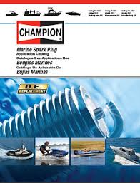 Outboard Spark Plug Chart Champion Outboard Inboard Motor Spark Plug Guide