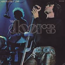 <b>The Doors</b> - <b>Absolutely</b> Live | Releases | Discogs