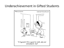 underachievement in gifted students n