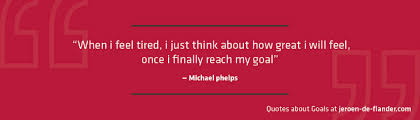 Goal Quotes Quotes about Goals I 100 Famous Quotes About Goals and Working Hard 71
