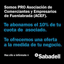 Convenio financiero entre ACEF y Banco Sabadell. MejorEnFuenlabrada