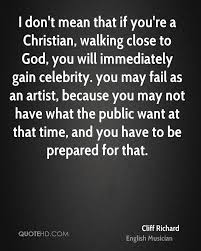Christian Time Quotes Best of Cliff Richard Quotes QuoteHD