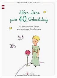 Zum 40 Geburtstag Zitate Wünsche Für Geburtstag