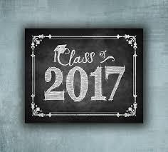 Class Of 2017 Graduation Sign Printed Chalkboard Grad Sign