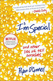 I'm Special: And Other Lies We Tell Ourselves (English Edition)