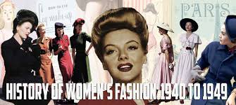 brief history of women s fashion the 1940s