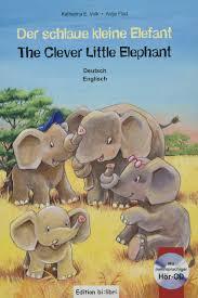 Der Schlaue Kleine Elefant Kinderbuch Deutsch Englisch Mit