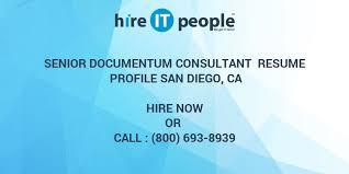 Senior Documentum Consultant Resume Profile San Diego Ca Hire It