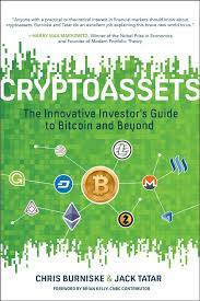 A distributed, worldwide, decentralized digital money. Cryptoassets The Innovative Investor S Guide To Bitcoin And Beyond Burniske Chris Tatar Jack Amazon Nl