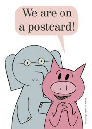 Small Picture Mo Willems Postcard Elephant Piggie Amazing Authors