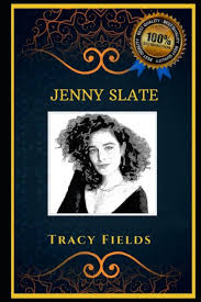 Jenny Slate: Acclaimed Comedian, the Original Anti-Anxiety Adult Coloring  Book by Tracy Fields, Paperback | Barnes & Noble®
