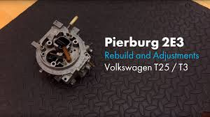 Pierburg 2e3 Rebuild And Adjustments Vw T25 Sir Adventure