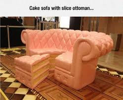 Funny furniture Colorful Funnycoachcakeslicefurniture The Meta Picture Now Want Some Cake The Meta Picture
