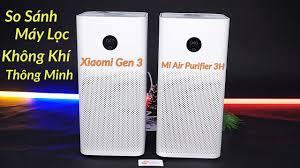 So Sánh Máy Lọc Không Khí Thông Minh Xiaomi Gen 3 & Mi Air Purifier 3H -  YouTube
