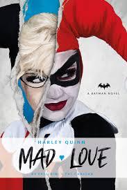 Dc Comics Novels Harley Quinn Mad Love Paul Dini Pat Cadigan