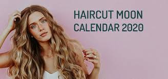 Haircut Calendar 2020 Plan It By The Moon Wemystic