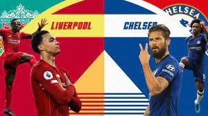 Liverpool vs Chelsea: Premier League Preview and Prediction