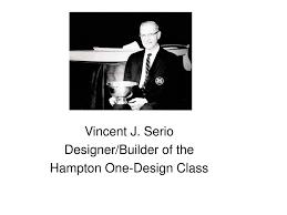 Hampton One Design Ppt Vincent J Serio Designer Builder Of The Hampton One
