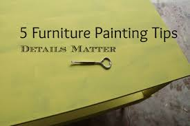 furniture painting techniques5 Furniture Painting Tips Details Matter  HeartWorkOrgcom