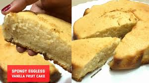 Soft Eggless Vanilla Fruit Cake Without Oven Perfect Delicious