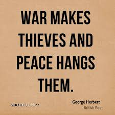 War And Peace Quotes Inspiration George Herbert War Quotes QuoteHD