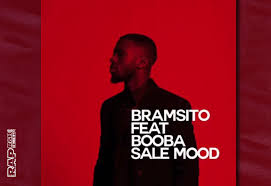 Bramsito Feat Booba Sale Mood Lyrics