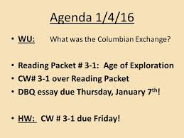 agenda wu what was the columbian exchange reading packet agenda 1 4 16 wu what was the columbian exchange