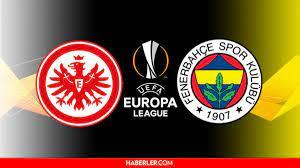 E.Frankfurt - Fenerbahçe maçı saat kaçta? 16 Eylül Perşembe E.Frankfurt -  Fenerbahçe maçı hangi kanalda, ne zaman, saat kaçta? - Haberler