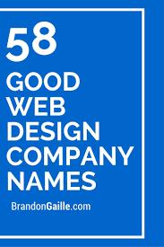 Cool Web Design Company Names 125 Good Web Design Company Names Design Company Names